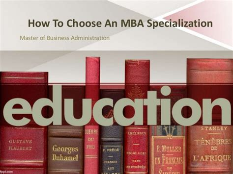 How To Choose A Mba Program by How To Choose An Mba Specialization