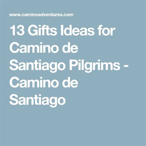 Camino De Santiago Gifts by Best 25 Camino De Santiago Ideas On Camino De
