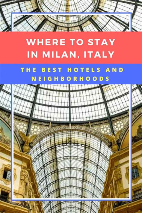 best places to stay in milan italy where to stay in milan italy the best hotels and