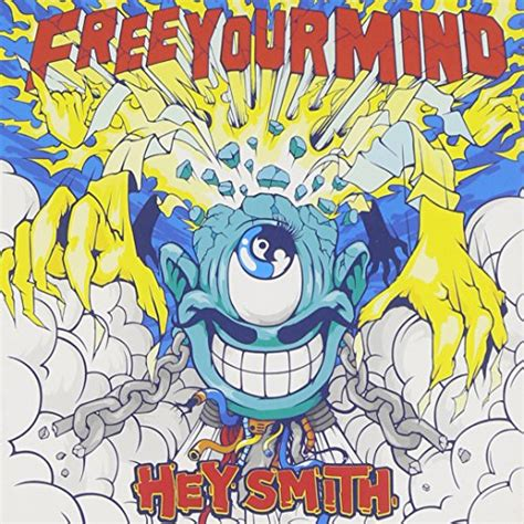 Free Your Mind free your mind hey smithの歌詞 rock lyric ロック特化型無料歌詞検索サービス