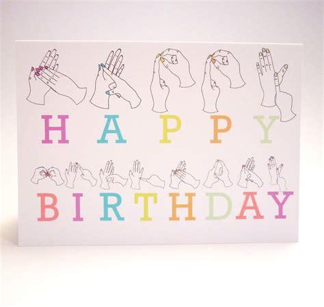 Happy Birthday Sign Language by Sign Language Birthday Card