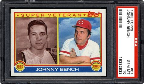 johnny lee bench 1983 topps johnny bench psa cardfacts