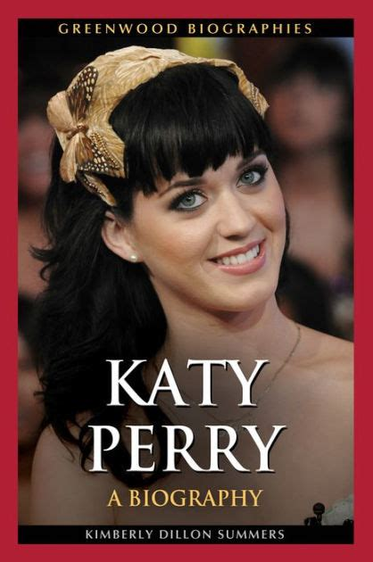 biography of katy perry book katy perry a biography by kimberly dillon summers