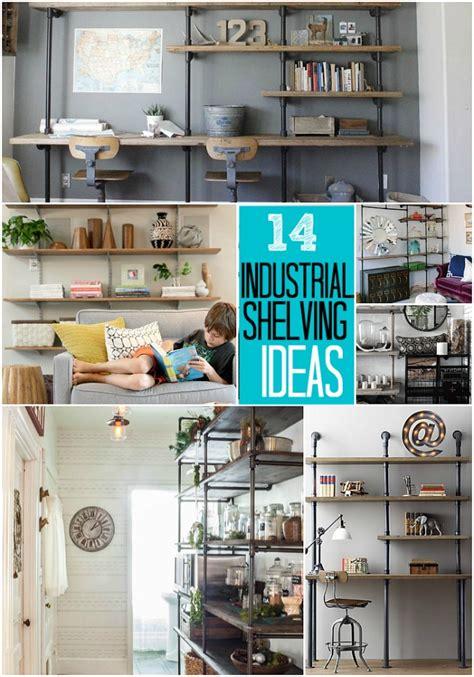 ways   organized  diy industrial shelving