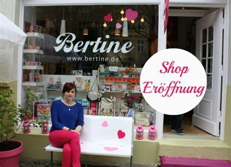 Bertine Shop by Bertine Store In Berlin Shop In Der B 228 Nschstr Einfach