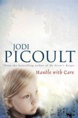 Jodi Picoults New Book A Sneak Peek by Handle With Care By Jodi Picoult Reviews Discussion