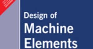 design of machine elements kamlesh purohit pdf design of machine elements by m f spott pdf ebook download