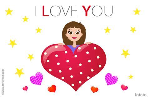 imagenes de tarjetas de amor en ingles tarjeta para mi amor felicitaciones originales tarjetas
