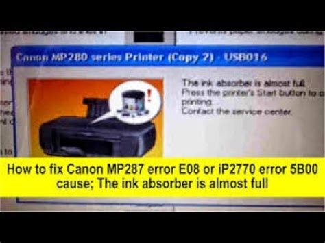 canon mp287 waste ink pad resetter download how to fix canon mp287 error e08 and ip2770 error 5b0