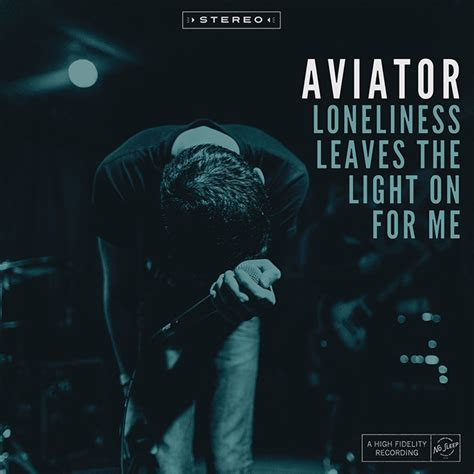 The Light The Album Leaf by Aviator Announce New Album Loneliness Leaves The Light On