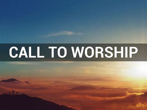 call to worship by valerie mays