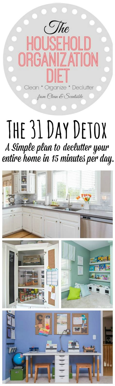organize day the household organization diet 31 day detox 2015 clean