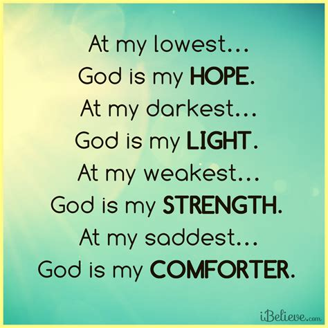 god our comforter at my lowest god is my hope inspirations