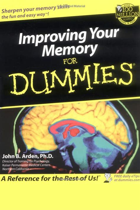 improving your memory for dummies dr arden