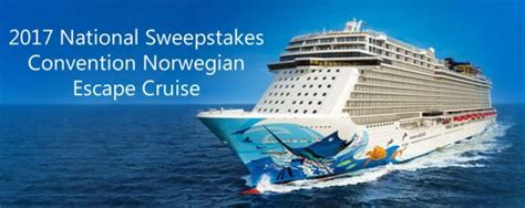 Cruise Sweepstakes 2017 - 2017 national sweepstakes convention norwegian escape cruise