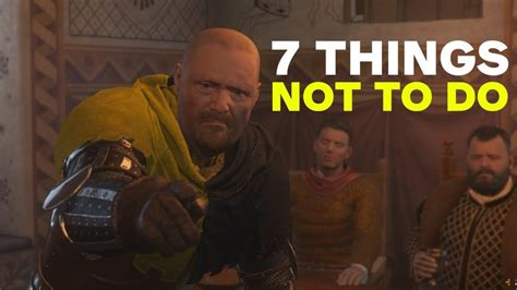 7 Things Not To Do When by 7 Things Not To Do In Kingdom Come Deliverance