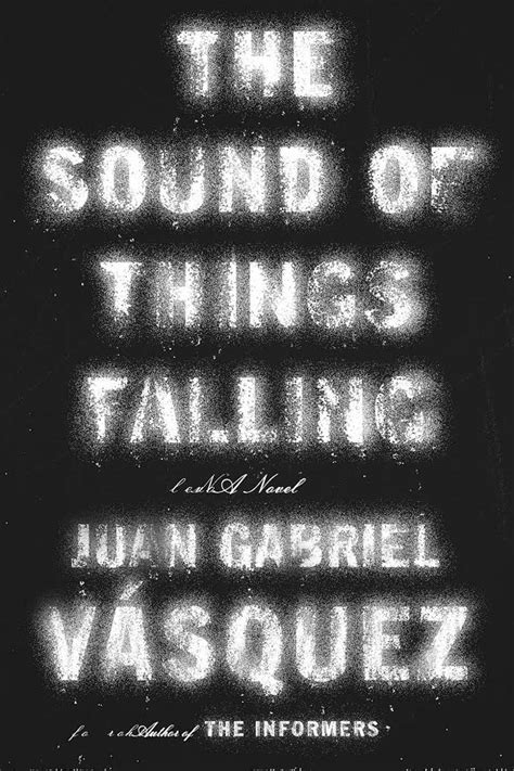 the sound of things author juan gabriel v 225 squez discovers colombia through his writing the city paper bogot 225