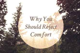 Why Should We Reject You Mba by Francis Chan Why You Should Reject Comfort