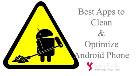 best cleaner for android phone top 10 best cleaner apps optimization apps to increase the speed of android phones tablets