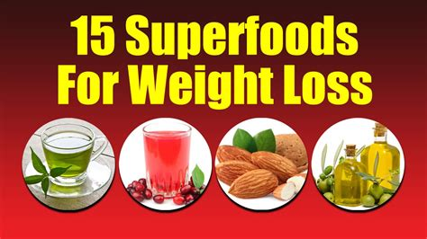 15 Of Losing Weight And Keeping It by 15 Superfoods For Weight Loss
