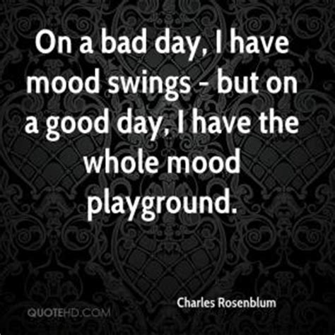 weird mood swings mood quotes page 6 quotehd