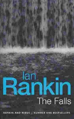 the falls a rebus the falls by ian rankin signed first edition uk book
