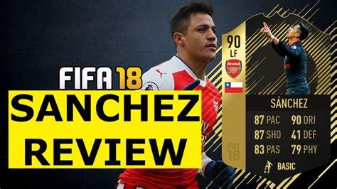 alexis sanchez fifa 18 review fifa 18 inform sanchez player review 90 if alexis sanchez