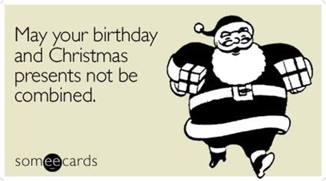 December Birthday Meme - birthday christmas presents gifts birthday ecard