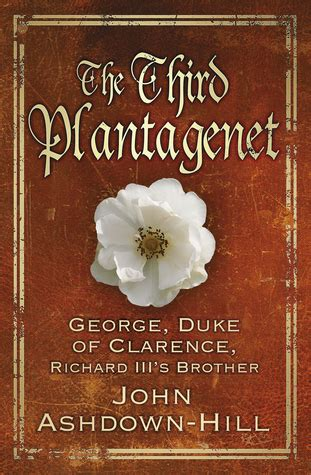 richard duke of york king by right books the third plantagenet george duke of clarence with