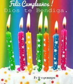 muchas felicidades en tu cumplea 241 os dios te bendiga 1000 images about feliz cumplea 241 os on pinterest happy