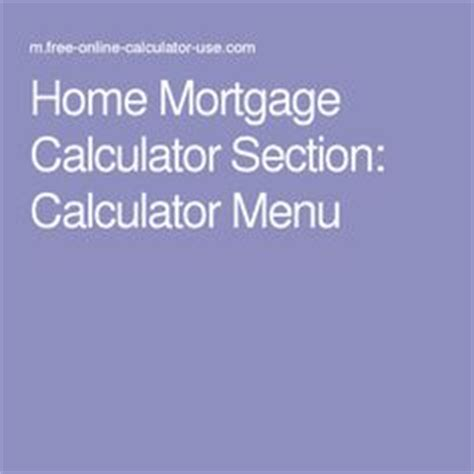 Home Loan Comes Which Section by 1000 Ideas About Mortgage Calculator On