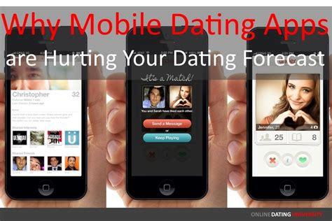 mobile dating why mobile dating apps are hurting your dating forecast