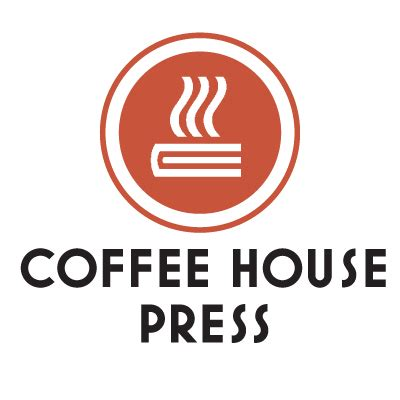 coffee house press 20 independent publishers who won literary awards bookfox