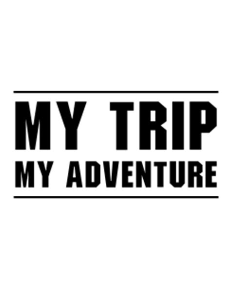 My Trip My Adventure by Signmax Us Vector Logo My Trip My Adventure