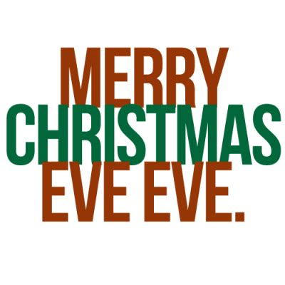 merry christmas eve eve pictures   images  facebook tumblr pinterest  twitter