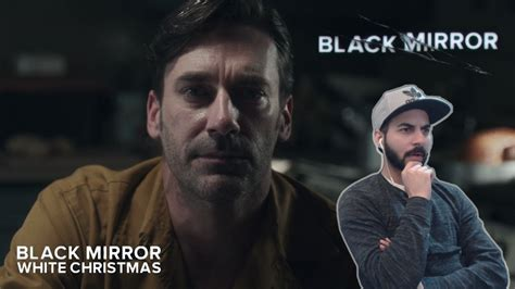 black mirror white christmas watch black mirror reaction quot white christmas quot youtube