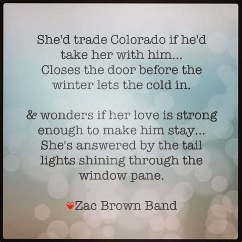 lyrics zac brown band 90 best images about zac brown band