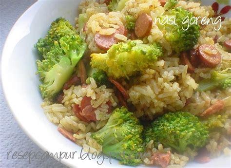 makalah membuat nasi goreng nasi goreng brokoli sosis resep kue masakan dan minuman cara