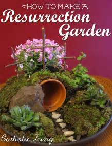 resurrection garden how to make one fast cheap and easy