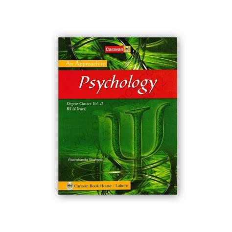I O Psychology And Mba by An Approach To Psychology Vol 2 By Rakhshanda Shahnaz