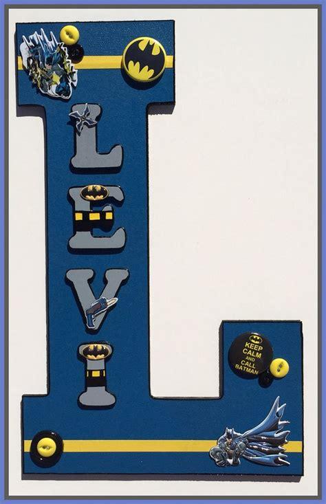 Letter Batman Batman Decorative Wooden Letters Https Www Lovelettersbykory Letters By