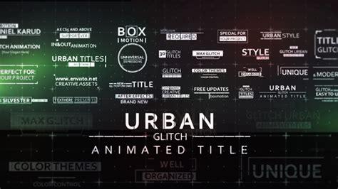 templates blogger urban 30 fast glitch urban titles grunge after effects