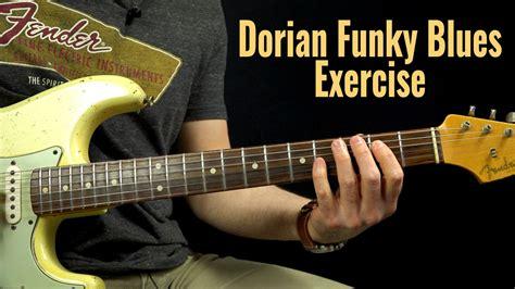 tutorial guitar blues funky dorian exercise podcast 116