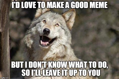 Wolf Meme Generator - optimistic moon moon wolf vanadium wolf imgflip