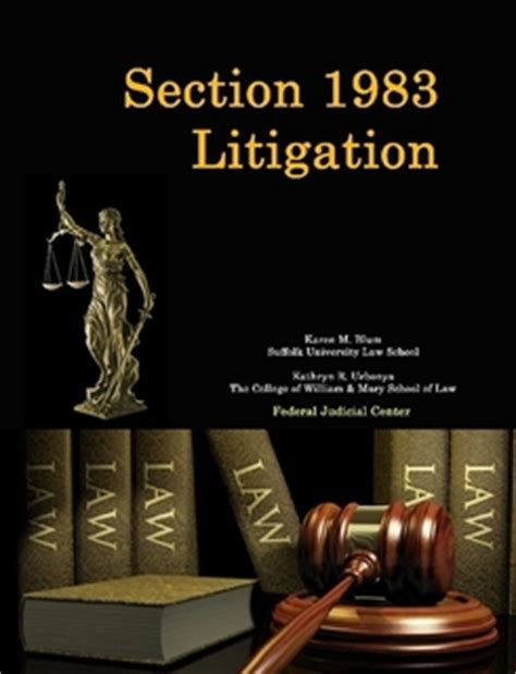 section 1983 cases section 1983 litigation by federal judicial center