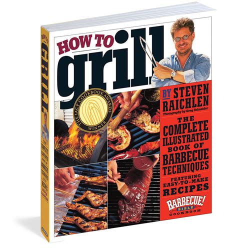 how to grill barbecuebible com
