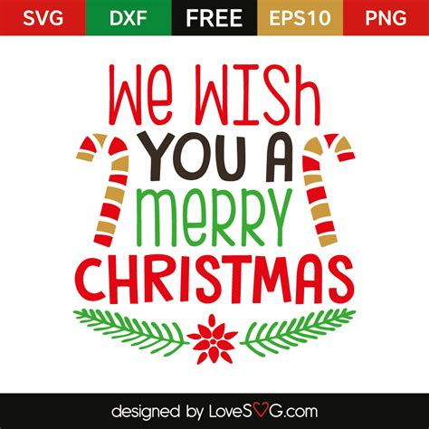 a merry we wish you a merry lovesvg