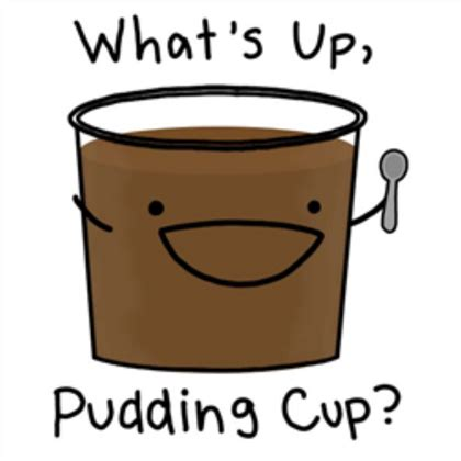 Cup Puding Pudding Tipe C whats up pudding cup d roblox