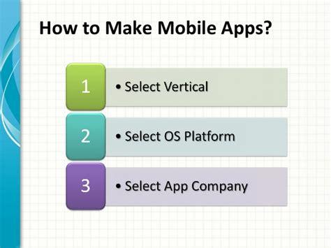 make mobile app how to make mobile apps mobileapptelligence
