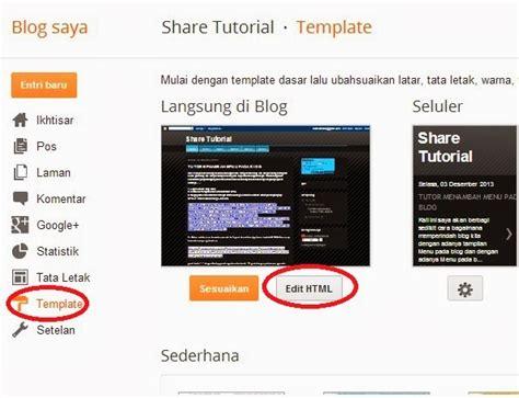 tutorial memperindah blogger tutor menambah menu pada blog share tutorial